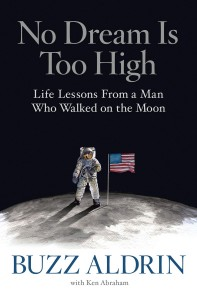 No Dream is Too High Cover - Buzz Aldrin and Ken Abraham
